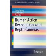Human Action Recognition with Depth Cameras (SpringerBriefs in Computer Science)