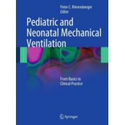 Pediatric and Neonatal Mechanical Ventilation: From Basics to Clinical Practice