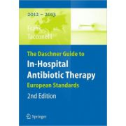 Daschner Guide to In-Hospital Antibiotic Therapy: European Standards