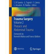 Trauma Surgery, Volume 2: Thoracic and Abdominal Trauma