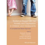 Evidence-Based CBT for Anxiety and Depression in Children and Adolescents: A Competencies Based Approach