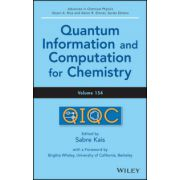 Advances in Chemical Physics, Volume 154: Quantum Information and Computation for Chemistry