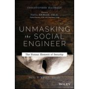 Unmasking the Social Engineer: Human Element of Security