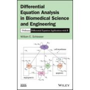Differential Equation Analysis in Biomedical Science and Engineering: Ordinary Differential Equation Applications with R