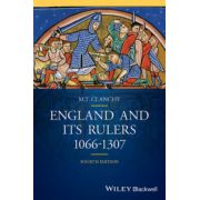 England and its Rulers: 1066 - 1307