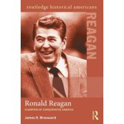 Ronald Reagan: Champion of Conservative America