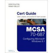 MCSA 70-687 Cert Guide: Configuring Microsoft Windows 8