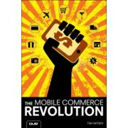 Mobile Commerce Revolution: Business Success in a Wireless World