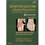 Netter Collection of Medical Illustrations, Volume 6: Musculoskeletal System, Part II - Spine and Lower Limb (Netter Green Book Collection)