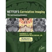 Netter's Correlative Imaging: Neuroanatomy (with Netter Reference. com Access)