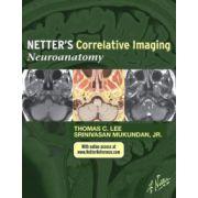 Netter's Correlative Imaging: Neuroanatomy (with Netter Reference. com Access)