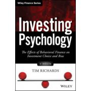 Investing Psychology: Effects of Behavioral Finance on Investment Choice and Bias