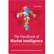 Handbook of Market Intelligence: Understand, Compete and Grow in Global Markets