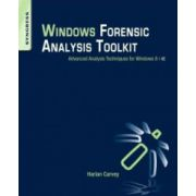 Windows Forensic Analysis Toolkit: Advanced Analysis Techniques for Windows 8