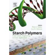 Starch Polymers: From Genetic Engineering to Green Applications