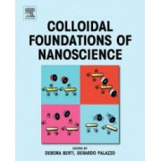 Colloidal Foundations of Nanoscience