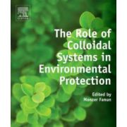 Role of Colloidal Systems in Environmental Protection