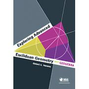 Exploring Advanced Euclidean Geometry with GeoGebra (Classroom Resource Materials)