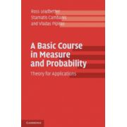 Basic Course in Measure and Probability: Theory for Applications