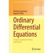 Ordinary Differential Equations: Analysis, Qualitative Theory and Control: Analysis, Qualitative Theory and Control (Springer Undergraduate Mathematics Series)