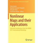 Nonlinear Maps and their Applications: Selected Contributions from the NOMA 2011 International Workshop (Springer Proceedings in Mathematics & Statistics)