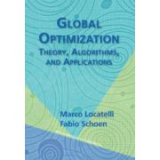 Global Optimization: Theory, Algorithms, and Applications (MPS-SIAM Series on Optimization)