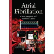 Atrial Fibrillation: Causes, Diagnosis & Treatment Options