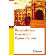 Pedestrian and Evacuation Dynamics 2012, 2-Volume Set