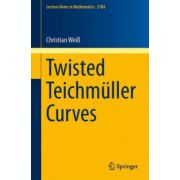 Twisted Teichmüller Curves (Lecture Notes in Mathematics 2104)
