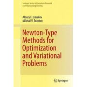 Newton-Type Methods for Optimization and Variational Problems (Springer Series in Operations Research and Financial Engineering)