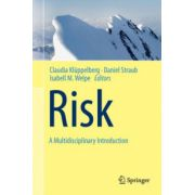 Risk: A Multidisciplinary Introduction