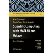 Scientific Computing with MATLAB and Octave (Texts in Computational Science and Engineering, Vol. 2)