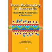 From Bioimaging to Biosensors: Noble Metal Nanoparticles in Biodetection
