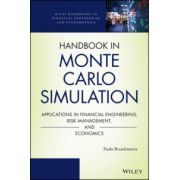 Handbook in Monte Carlo Simulation: Applications in Financial Engineering, Risk Management, and Economics