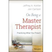 On Being a Master Therapist: Practicing What You Preach