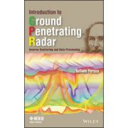 Introduction to Ground Penetrating Radar: Inverse Scattering and Data Processing