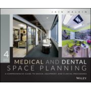 Medical and Dental Space Planning: A Comprehensive Guide to Design, Equipment, and Clinical Procedures