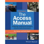 Access Manual: Designing, Auditing and Managing Inclusive Built Environments