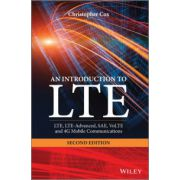 Introduction to LTE: LTE, LTE-Advanced, SAE, VoLTE and 4G Mobile Communications