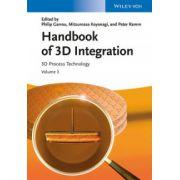 Handbook of 3D Integration: Volume 3 - 3D Process Technology