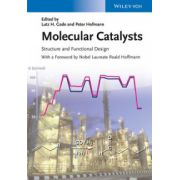 Molecular Catalysts: Structure and Functional Design