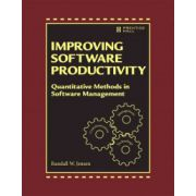 Improving Software Development Productivity: Effective Leadership and Quantitative Methods in Software Management