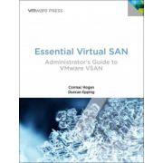 Essential Virtual SAN (VSAN): Administrator's Guide to VMware Virtual SAN