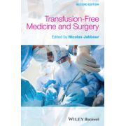 Transfusion Free Medicine and Surgery