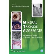 Mineral Trioxide Aggregate: Properties and Clinical Applications