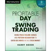 Profitable Day and Swing Trading: Using Price/Volume Surges and Pattern Recognition to Catch Big Moves in the Stock Market, + Website