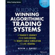 Building Algorithmic Trading Systems: A Trader's Journey From Data Mining to Monte Carlo Simulation to Live Trading, + Website
