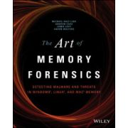 Art of Memory Forensics: Detecting Malware and Threats in Windows, Linux, and Mac Memory