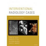 Interventional Radiology Cases (Cases in Radiology)