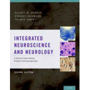 Integrated Neuroscience and Neurology: A Clinical Case History Problem Solving Approach